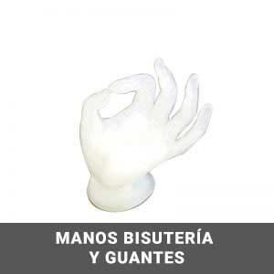 Manos para Bisutería y guantes